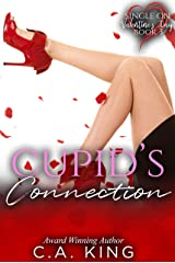 Cupid's Connection (Single On Valentine's Day Book 3) Kindle Edition