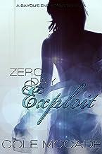 Zero Day Exploit (Bayou's End) (English Edition)