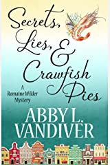 Secrets, Lies, & Crawfish Pies (A Romaine Wilder Mystery Book 1) Kindle Edition