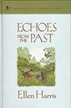 Echoes from the Past (Mysteries of Sparrow Island #20)