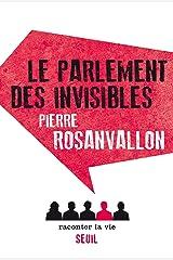 Le Parlement des invisibles (NON FICTION) Format Kindle