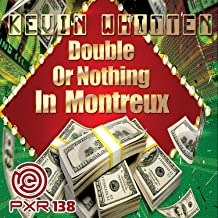 Double Or Nothing In Montreux