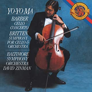 Barber: Cello Concerto, Op. 22 - Britten: Symphony for Cello & Orchestra, Op. 68