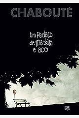 Um Pedaço de Madeira e Aço eBook Kindle