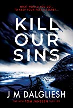 Kill Our Sins: A chilling British detective crime thriller (The Hidden Norfolk Murder Mystery Series Book 3)