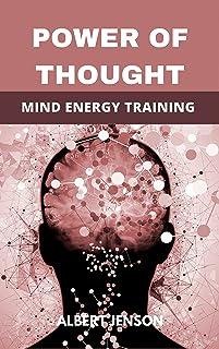 POWER OF THOUGHT: MIND ENERGY TRAINING