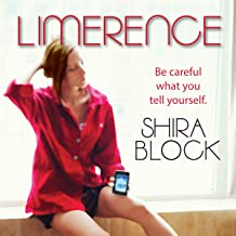 Limerence: Be Careful What You Tell Yourself