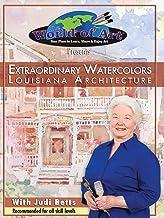 Extraordinary Watercolors Louisiana Architecture