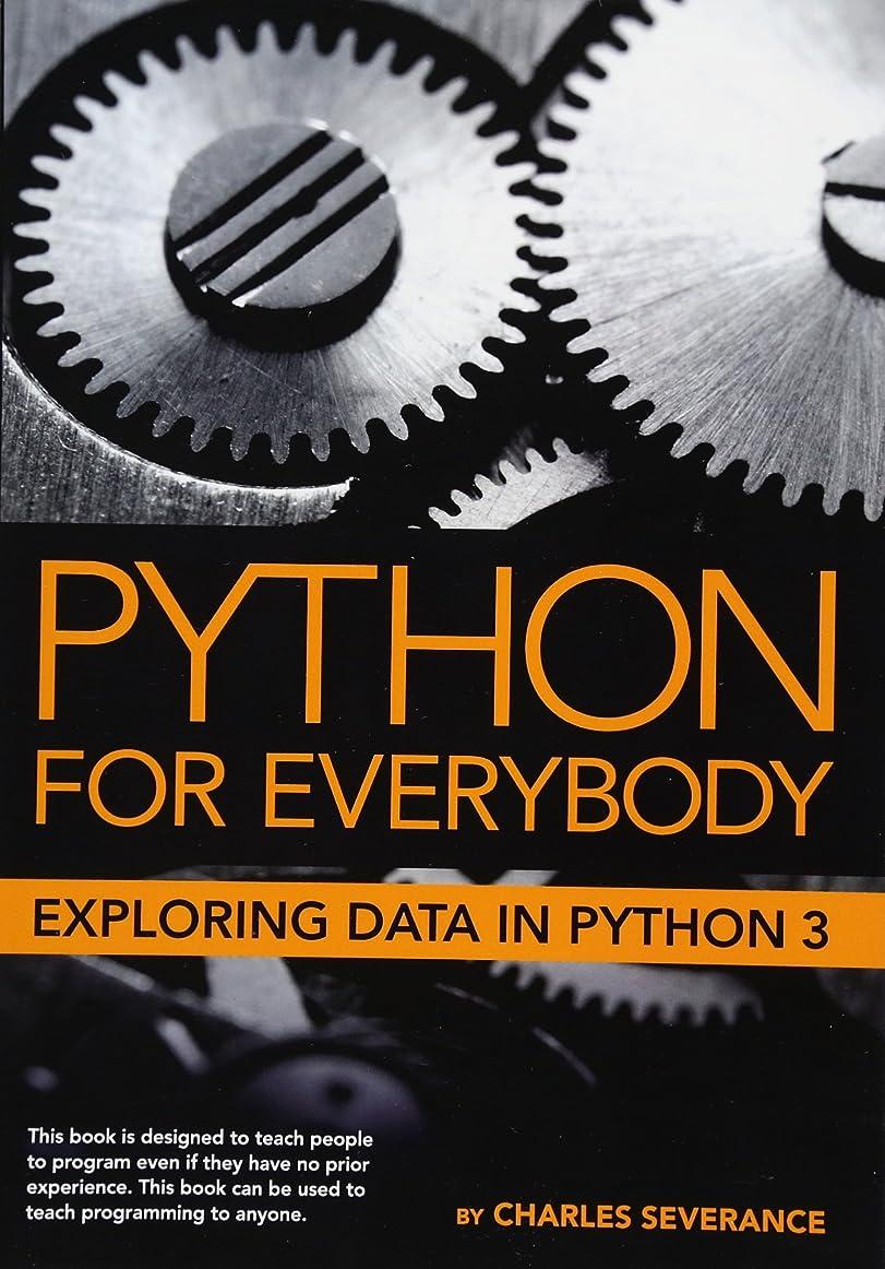 ペイン不良品エーカーPython for Everybody: Exploring Data in Python 3