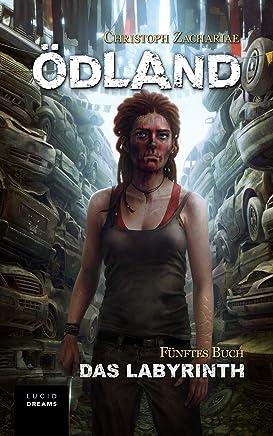 ÖDLAND Fünftes Buch Das LabyrinthChristoph Zachariae