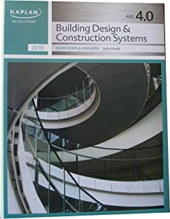 KAPLAN AE Education - ARE 4.0 - Building Design & Construction Systems - Practice Questions and Answers (KAPLAN AE Education)
