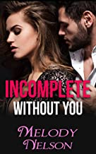 Incomplete Without You (A Billionaire, Bad Boy and Good Girl Romance) (Only You Book 1) (English Edition)