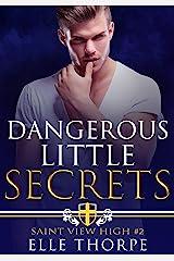 Dangerous Little Secrets: A Reverse Harem Bully Romance (Saint View High Book 2) Kindle Edition