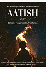 Aatish 2: An Anthology of Poems & Illustrations Kindle Edition