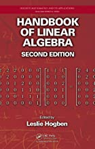 Handbook of Linear Algebra (Discrete Mathematics and Its Applications 81)