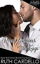 Pour l'amour de Gigi (Le Clan Andrade, tome 5): Le Clan Andrade, tome 5