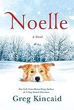 Noelle: A Novel (A Dog Named Christmas)