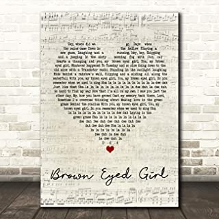 Brown Eyed Girl Script Heart Song Lyric Quote Wall Art Gift Print