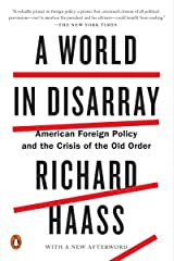 A World in Disarray: American Foreign Policy and the Crisis of the Old Order Kindle Edition