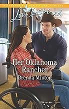 Her Oklahoma Rancher (Mercy Ranch Book 3)