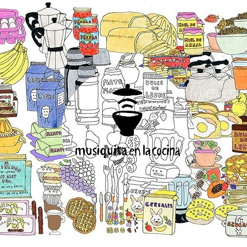 Desayuno (Musiquita en la Cocina) by Various artists on ...