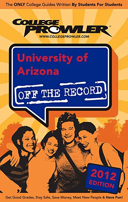 University of Arizona 2012 (English Edition)