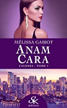 Calessa: Anam Cara, T1 (French Edition)