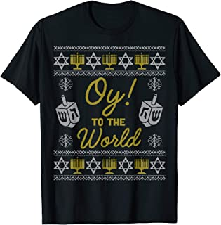 Oy to the World Shirt, Funny Hanukkah Sweater Style Gift