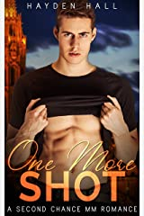 One More Shot: A Second Chance MM Romance (Loving Again Book 1) Kindle Edition