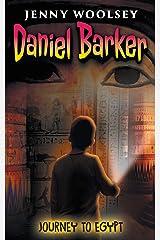 Daniel Barker: Journey to Egypt Kindle Edition