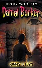 Daniel Barker: Journey to Egypt