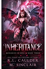 Inheritance (Monarchs of Hell Book 3) Kindle Edition