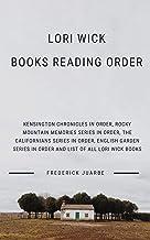 Lori Wick Books Reading Order: Kensington Chronicles in order,Rocky Mountain Memories Series in order, The Californians Series in order, English Garden Series in order and list of all Lori Wick books