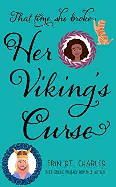 That Time She Broke Her Viking's Curse: BWWM Paranormal Romance