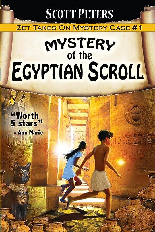 成熟パーセント陽気なMystery of the Egyptian Scroll: A Children's Adventure (Kid Detective Zet)
