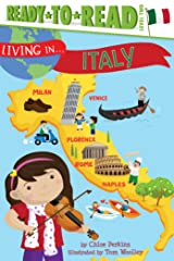Living in . . . Italy Kindle Edition