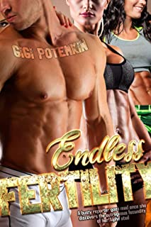 Endless Fertility: A busty reporter goes mad once she discovers the outrageous fecundity of her Alpha stud (Super Soldier Book 9)