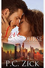 Love on Course: A Chicago Family Saga Romance (Rivals in Love Book 5) Kindle Edition