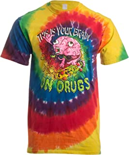 This is Your Brain on Drugs | Funny Festival Rave Concert Tie Dye Tiedye T-Shirt