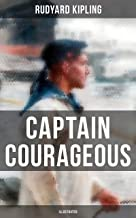 Captain Courageous (Illustrated): A Novel from one of the most popular writers in England, known for The Jungle Book, Just...