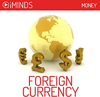 Foreign Currency Exchange: Money