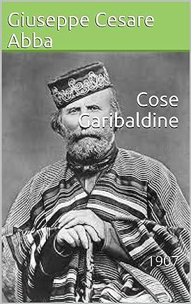 Cose Garibaldine: 1907