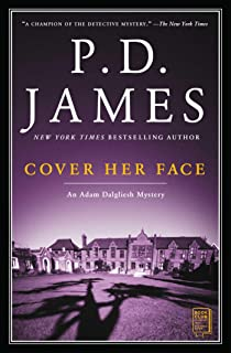 Cover Her Face (Adam Dalgliesh Mysteries, No. 1)