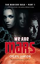 We Are Mars: The Rubicon Saga – Part One