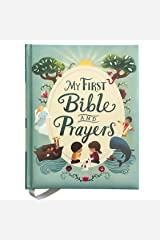 My First Bible and Prayers Padded Treasury - Gifts for Easter, Christmas, Communions, Birthdays, Ages 3-8 Hardcover