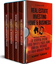REAL ESTATE INVESTING HOME & BUSINESS for beginners and pro : Guide 4 in 1: The residential investor, Rental property & pa...