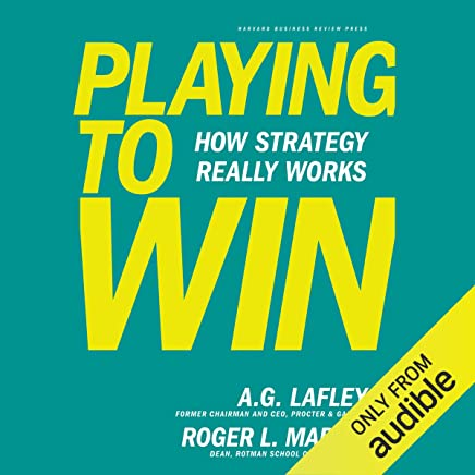 Playing to Win: How Strategy Really Works