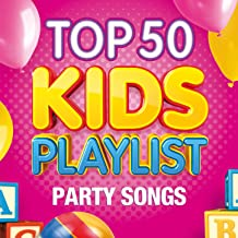 Top 50 Kids Playlist - Party Songs