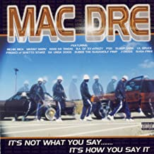 It's Not What You Say…It's How You Say It [Explicit]