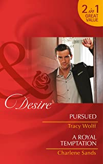 Pursued: Pursued (the Diamond Tycoons, Book 2) / a Royal Temptation (Dynasties: the Montoros, Book 6)
